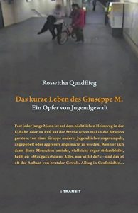 """Literatur: """"Das kurze Leben des Guiseppe M."""" Ein Opfer von Jugendgewalt"""