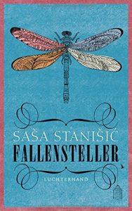"""Literatur und Lesung: """"Fallensteller"""" von Saša Stanišić"""