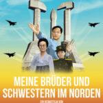 """Einblicke in Nordkorea: 3 x 2 Kinofreikarten für """"Meine Brüder und Schwestern in Norden"""" zu gewinnen!"""