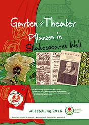 Garten=Theater: Pflanzen in Shakespeares Welt. Ausstellung im Botanischen Garten Osnabrück und 24 anderen Botanischen Gärten