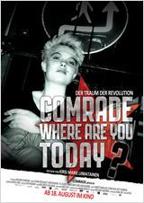 "Neu im Kino: ""Comrade, where are you today?"""