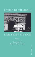"Louise de Vilmorin: ""Der Brief im Taxi"""