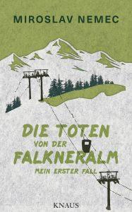 """Krimidebüt: Mirosalv Nemec """"Die Toten von der Falkneralm"""""""