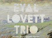"""Jazz: Eyal Lovett mit neuem Album """"Tales From A Forbidden Land"""" im Konzert"""