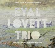 "Jazz: Eyal Lovett mit neuem Album ""Tales From A Forbidden Land"" im Konzert"