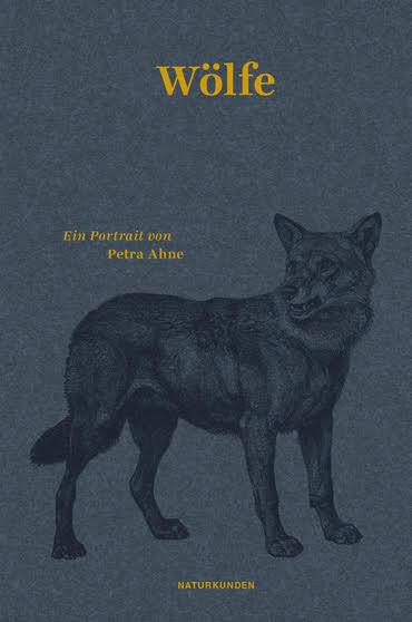 """Literatur: """"Wölfe"""" von Petra Ahne"""