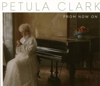 "Petula Clark mit neuem Album ""From now on"""