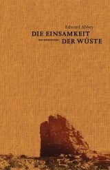 """Literatur: """"Die Einsamkeit der Wüste"""" von Edward Abbey"""