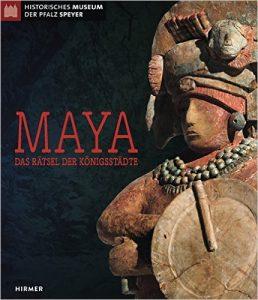 """""""Maya. Das Rätsel der Königsstädte"""". Ausstellung in Speyer"""