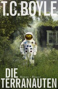 """Literatur: T.C. Boyle """"Die Terranauten"""". Der amerikanische Autor ist auf Lesereise in Deutschland"""