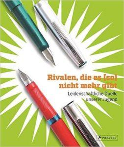 """Literatur: """"Rivalen, die es (so) nicht mehr gibt. Leidenschaftliche Duelle unserer Jugend"""""""