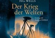 """H.G. Wells: """"Der Krieg der Welten"""" als neue Hörbuchfassung mit Andreas Fröhlich"""