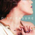 """Musik: Sarah Ferri legt mit ihrem zweiten Album """"Displeasure"""" ein interessantes Gegenstück zu ihrem Debüt vor"""