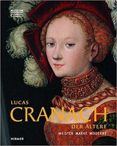 """""""Cranach. Meister - Marke – Moderne"""". Ausstellung im Museum Kunstpalast Düsseldorf"""