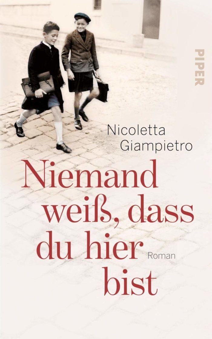 Nioceletta Giampietro: Niemand weiß, dass du hier bist / Piper Verlag