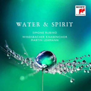 Water and Spirit Windsbacher Knabenchor Simone Rubino