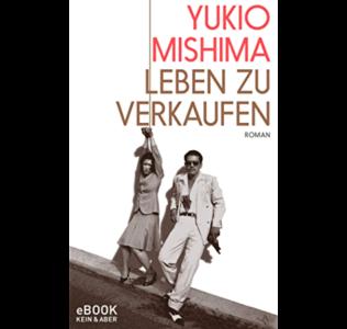 Mishima, Leben zu verkaufen