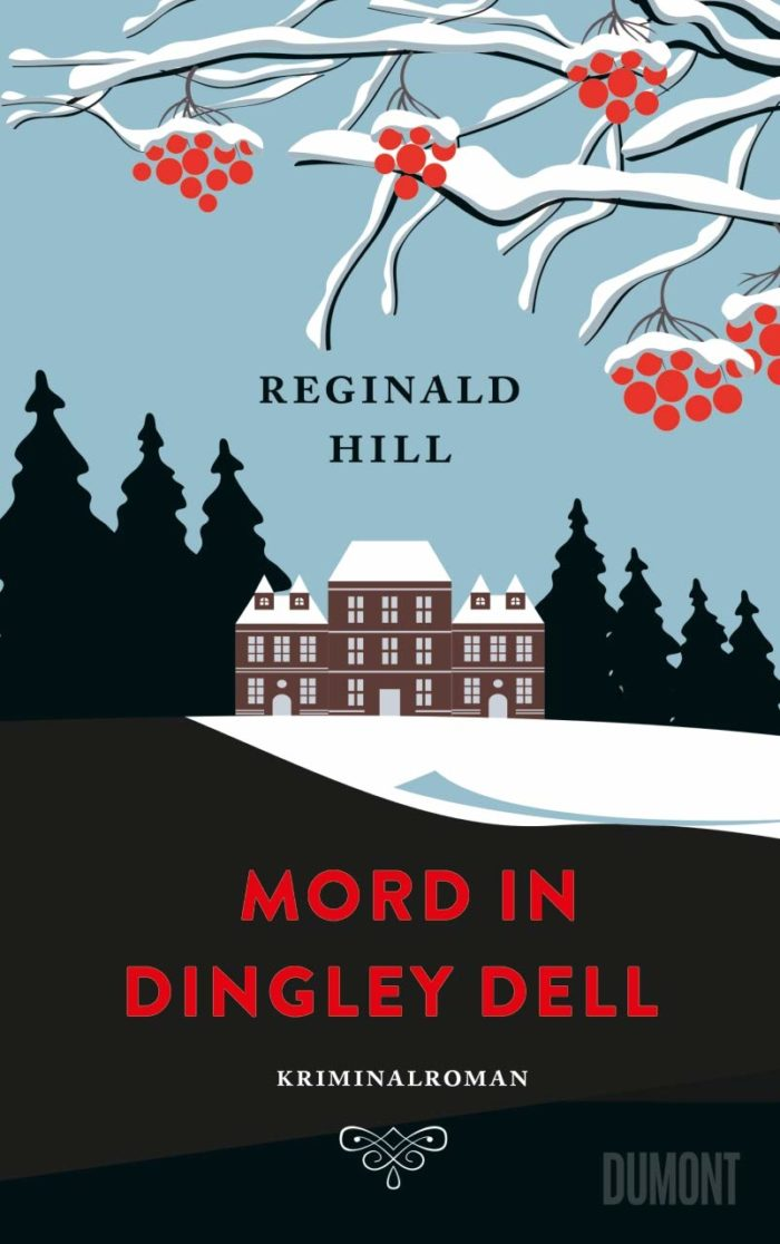 Reginald Hill: Mord in Dingley Dell